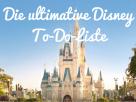 Disney To Do List