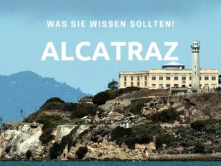 7 unglaubliche Dinge, die Sie noch nicht über Alcatraz wussten! Wussten Sie?