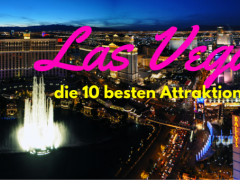 10 Dinge, die Sie in Las Vegas erleben müssen