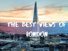 Die 10 besten Aussichtspunkte in London Erleben Sie die Stadt in ihrer ganzen Pracht!