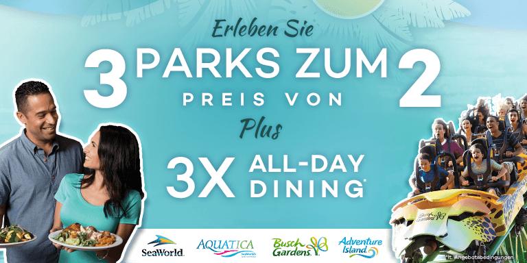 3 Parks zum Preis von 2 plus 3x All-Day Dining