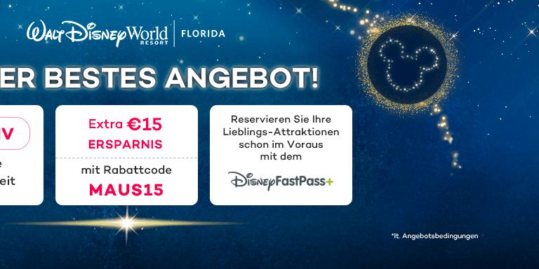 Unser bestes Angebot! €15 Rabatt auf Ihre Walt Disney World Tickets!
